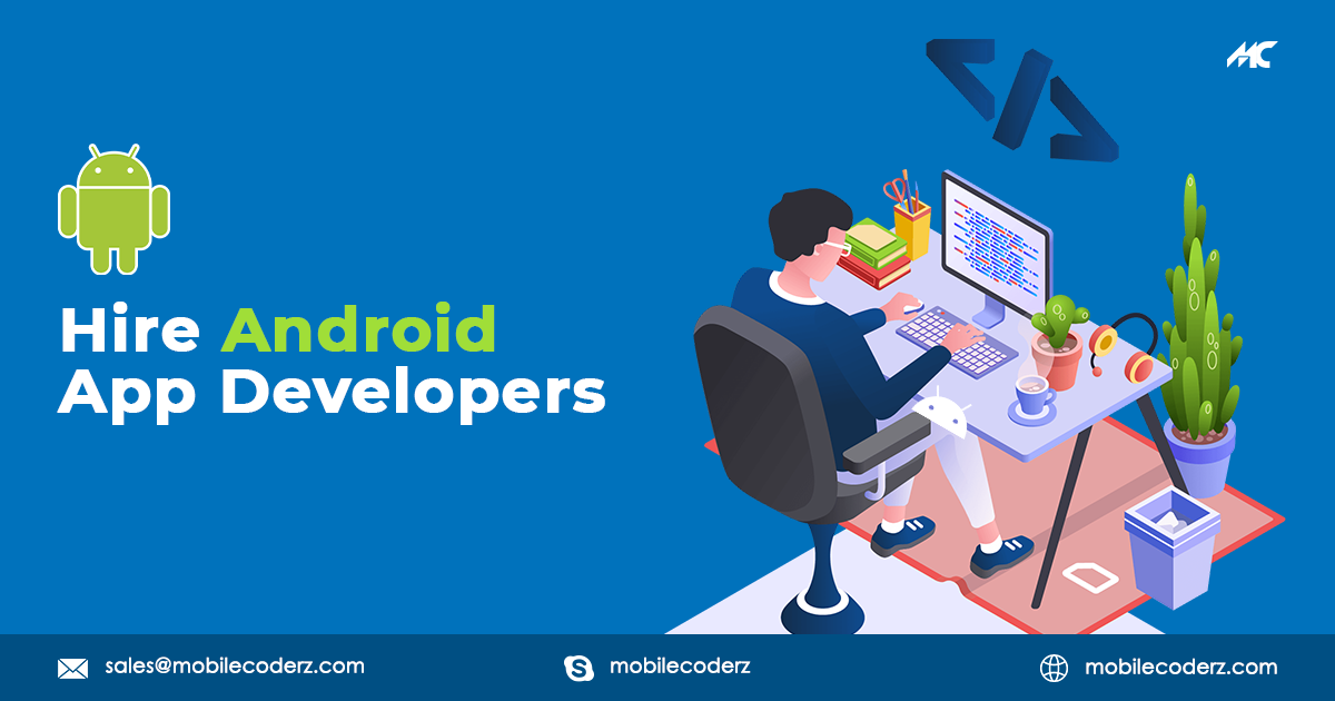 Hire Android App Developers | Offshore Android App Developers India